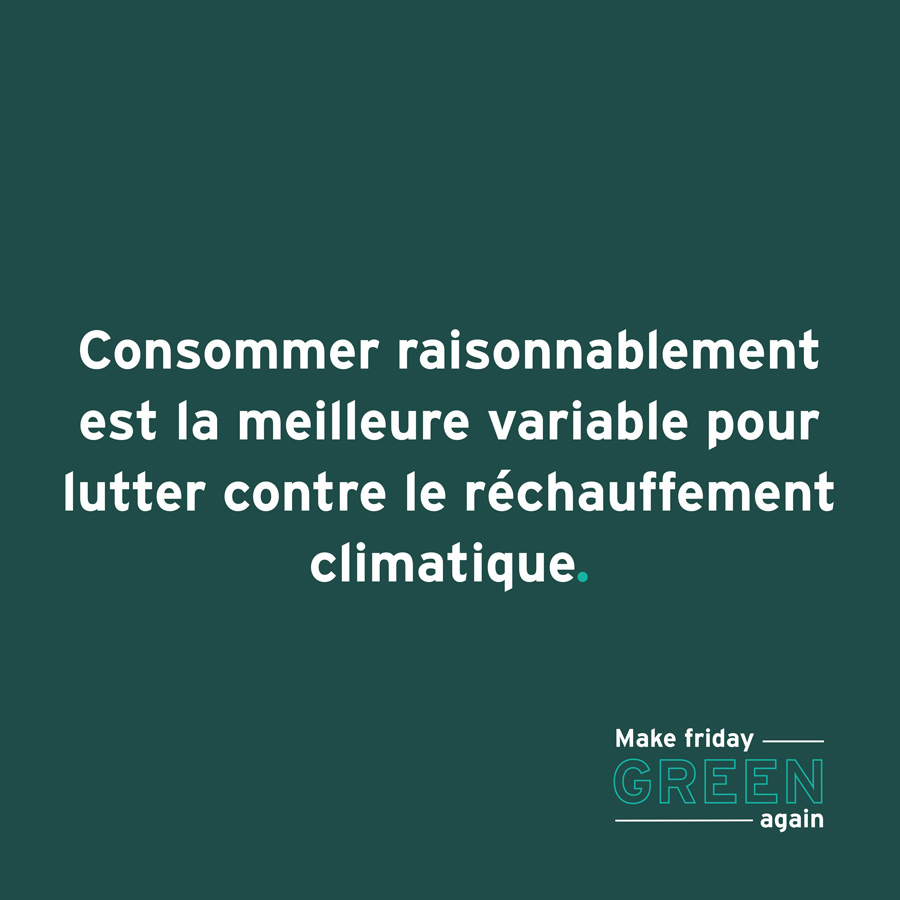 Green Friday, consommons raisonnablement